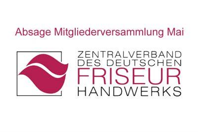 Neue Entwicklung Coronavirus: Absage Mai Mitgliederversammlung Zentralverband Friseurhandwerk - Bild