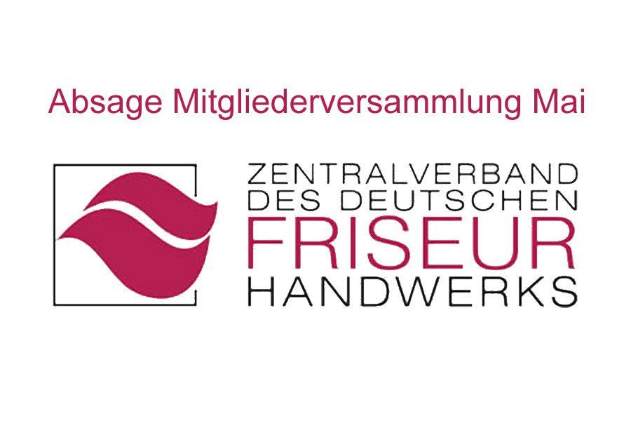 Neue Entwicklung Coronavirus: Absage Mai Mitgliederversammlung Zentralverband Friseurhandwerk