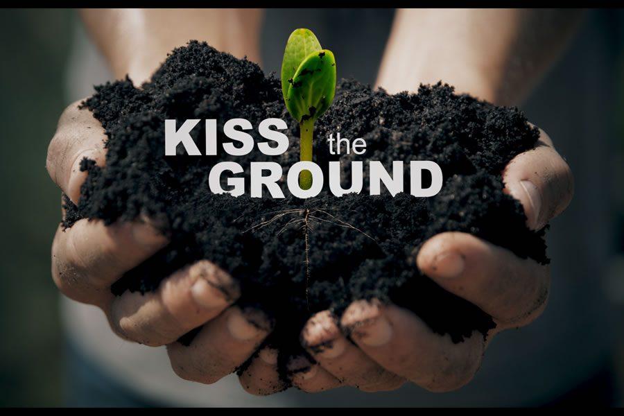 Kiss the Ground - ein Film, eine Idee, eine gute Entscheidung