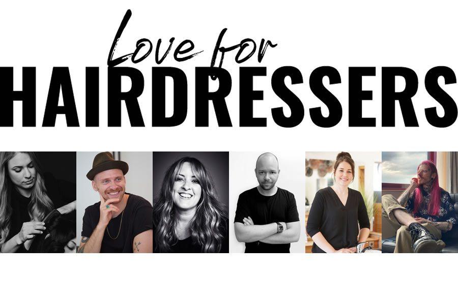Love for Hairdressers: Voller Hingabe für die professionelle Haarkunst von Morgen
