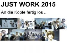 JUST WORK 2015: News, Szene