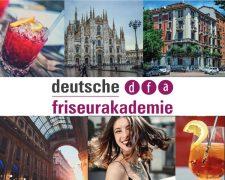 Mit der Deutschen Friseurakademie in die Modemetropole Mailand - Bild